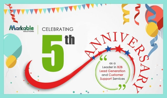 Markable Solutions Celebrates 5th Anniversary as a Leader in B2B Lead Generation and Customer Support Services